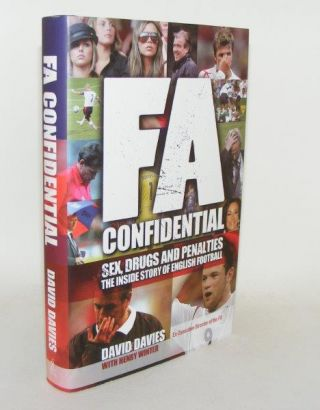 FA CONFIDENTIAL The Inside Story of English Football. DAVIES David.