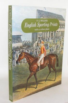 ENGLISH SPORTING PRINTS. WILDER F. L