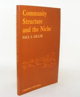 COMMUNITY STRUCTURE AND THE NICHE. GILLER Paul S