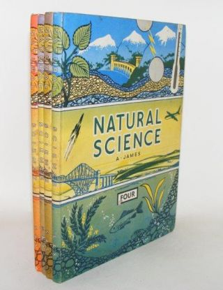 NATURAL SCIENCE Book One - Four. JAMES Albert