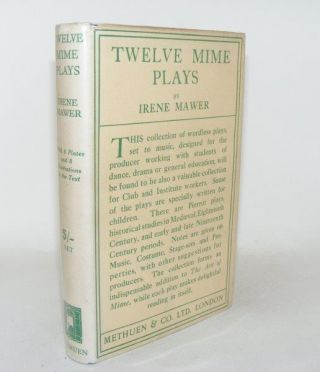 TWELVE MIME PLAYS A Collection of Wordless Plays Arranged to Music. MAWER Irene
