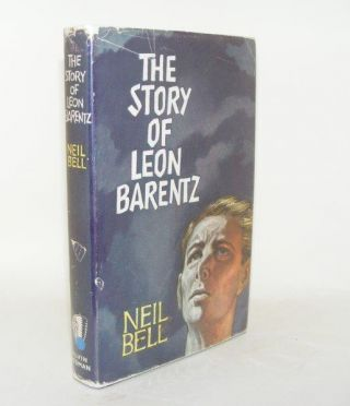THE STORY OF LEON BARENTZ. BELL Neil