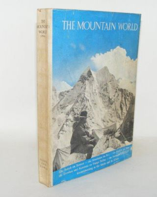 THE MOUNTAIN WORLD 1954. KURZ Marcel
