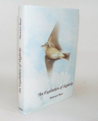 AN EXALTATION OF SKYLARKS In Prose and Poetry. BEER Stewart