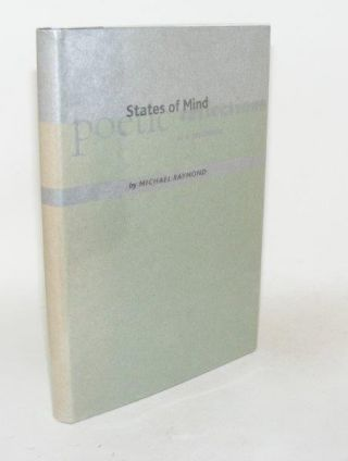 STATES OF MIND Poetic Reflections of a Psychiatrist. RAYMOND Michael.