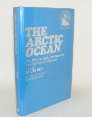THE ARCTIC OCEAN. REY Louis.